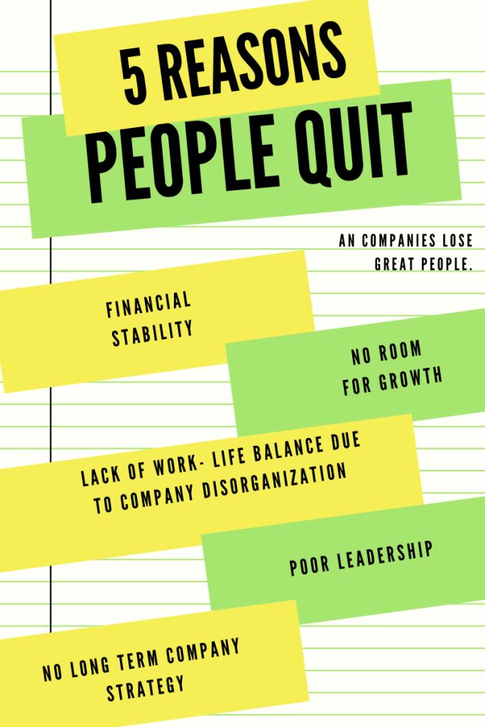5 Top Reasons People Quit